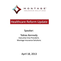 Healthcare Reform Update