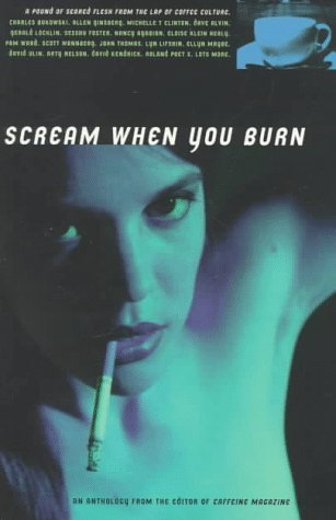 Scream When You Burn by Rob Cohen (Editor) (1-Mar-1997) Paperback