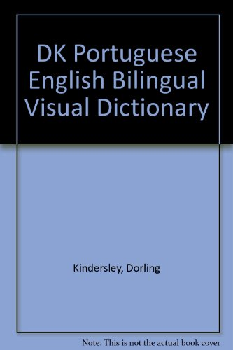 DK Portuguese English Bilingual Visual Dictionary
