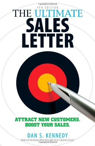 The Ultimate Sales Letter: Attract New Customers.