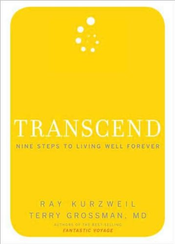by Terry Grossman,by Ray Kurzweil Transcend: Nine Steps to Living Well Forever(text only)1st (First) edition[Hardcover]2009