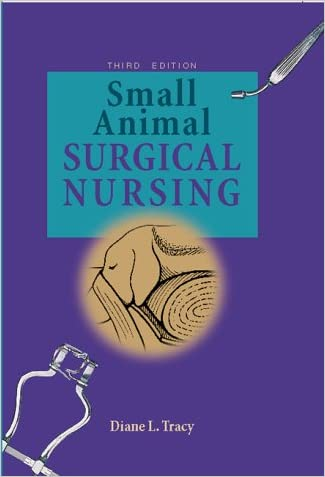 Small Animal Surgical Nursing, 3e