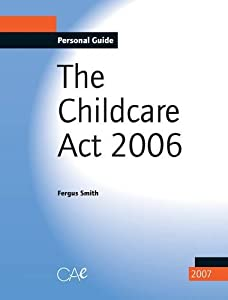 Childcare Act 2006 Amazon Co Uk Fergus Smith