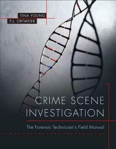 Crime Scene Investigation: The Forensic Technician's...