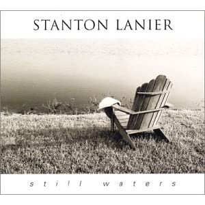 Stanton Lanier - Still Waters (2002)