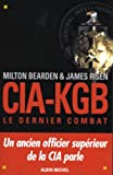 img - for CIA-KGB. Le Dernier Combat (Documents Societe) (French Edition) book / textbook / text book