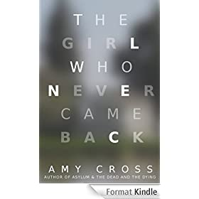 The Girl Who Never Came Back (English Edition)