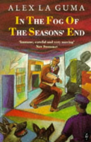 In the Fog of the Seasons' End (African Writers)