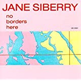 No Borders Hereby Jane Siberry