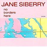 No Borders Hereby Jane Siberry