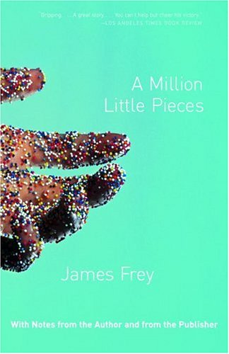 A Million Little Pieces, James Frey
