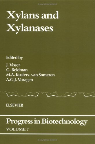 Xylans and Xylanases (Progress in Biotechnology)