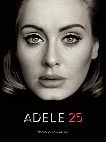 Adele: 25 (Piano, Vocal & Guitar) (Pvg), by Adele