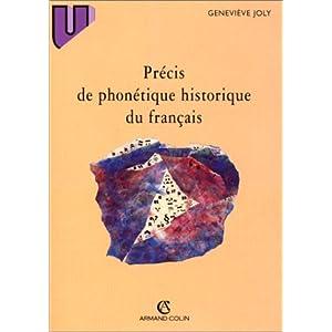 Precis de phonetique historique du français par Joly