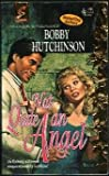 Not Quite an Angel (Harlequin Superromance No. 595) (0373705956) by Bobby Hutchinson