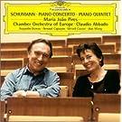 Schumann : Concerto pour piano - Quintette avec piano