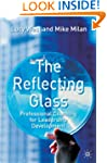 The Reflecting Glass: Professional Co...