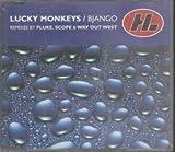 LUCKY MONKEYS BJANGO CD UK HI LIFE 1996