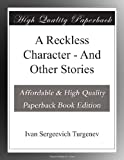 Image of A Reckless Character - And Other Stories