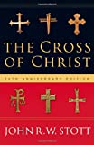 img - for The Cross of Christ book / textbook / text book