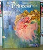 The Princess book (0528820958) by Ida Chittum
