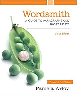 Wordsmith: A Guide to Paragraphs and Short Essays, 5th Edition