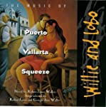 The Music of Puerto Vallarta Squeeze