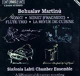 Martinu: Trio in F; Nonet No2