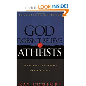 Amazon.com: God Doesn't Believe in Atheists: Proof That the ...