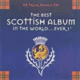 The Best Scottish Album in the World...Everby Best Album In The...