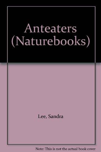 Anteaters (Naturebooks)