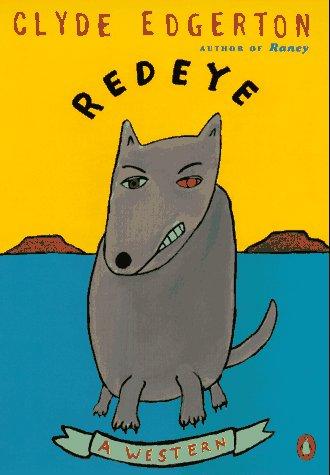 Redeye: A Western, Edgerton,Clyde