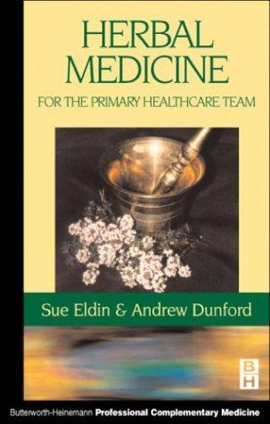 Herbal Medicine in Primary Care (Butterworth-Heinemann professional complementary medicine)