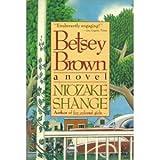 Betsey Brown (0312077289) by Shange, Ntozake