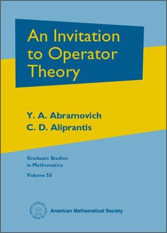 An invitation to operator theory