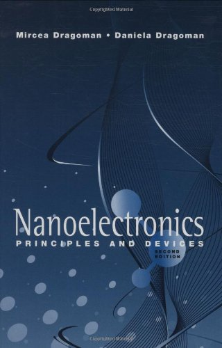 Nanoelectronics: Principles and Devices (The Artech House Nanoscale Science and Engineering)