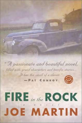 Fire in the Rock (Ballantine Reader's Circle), Joe Martin