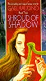 Shroud of Shadow (1857232690) by Baudino, Gael