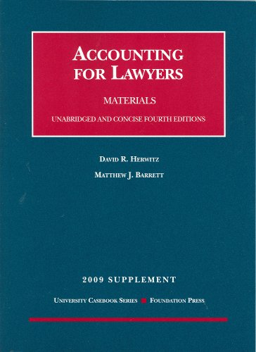 Accounting for Lawyers, 4th Edition, 2009 Supplement (University Casebooks)