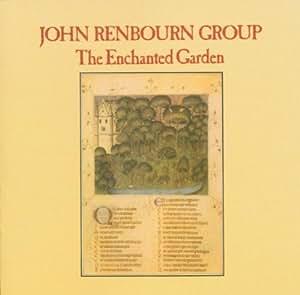 John Renbourn Group The Enchanted Garden
