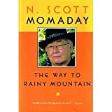 The Way to Rainy Mountain (Momaday Collection) (0816517010) by Momaday, N. Scott