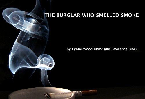 The Burglar Who Smelled Smoke
