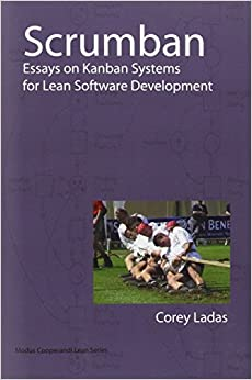 scrumban essays on kanban systems for lean software development