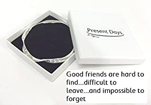 Silver Plated Bangle With The Inscription - 'Good Friends Are Hard To Find...Difficult To Leave...And Impossible To Forget'