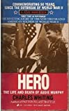 Hero: The Life and Death of Audie Murphy (0515105686) by Whiting, Charles