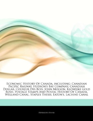 articles-on-economic-history-of-canada-including-canadian-pacific-railway-hudsons-bay-company-canadi