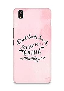 AMEZ dont look back you are not going that way Back Cover For OnePlus X