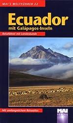 Mai's Weltführer, Bd.22, Ecuador mit Galapagos-Inseln