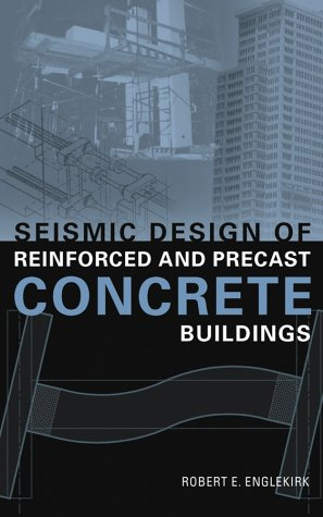 Seismic Design of Reinforced and Precast Concrete Buildings - Hard-cover - Wiley - JW-0471081221 - ISBN: 0471081221 - ISBN-13: 9780471081227