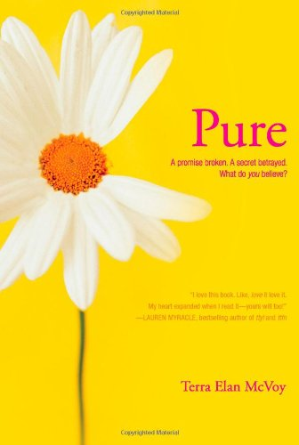 Pure, a novel by Terra Elan Mcvoy
